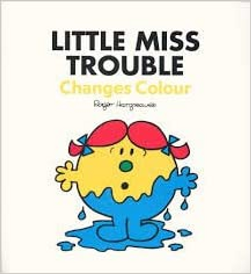 Hargreaves, Roger / Little Miss Trouble Changes Colour (Children's Picture Book)