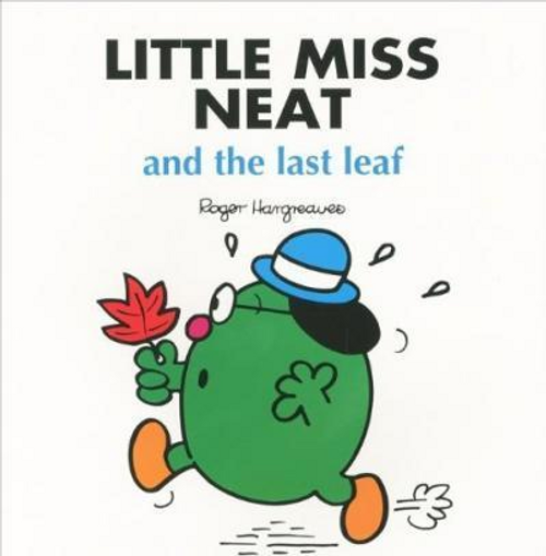 Hargreaves, Roger / Little Miss Neat and the Last Leaf (Children's Picture Book)