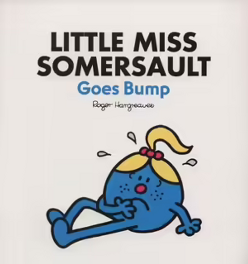 Hargreaves, Roger / Little Miss Somersault Goes Bump (Children's Picture Book)