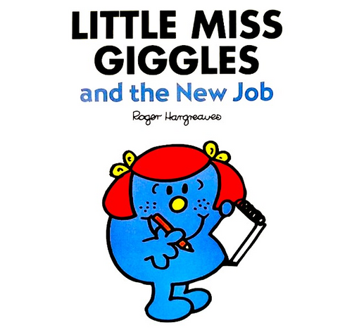 Hargreaves, Roger / Little Miss Giggles and the New Job (Children's Picture Book)