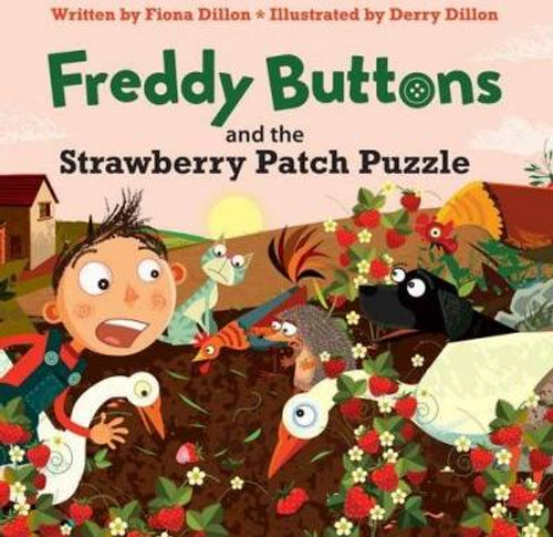 Dillon, Fiona / Freddy Buttons and the Strawberry Patch Puzzle (Children's Picture Book)