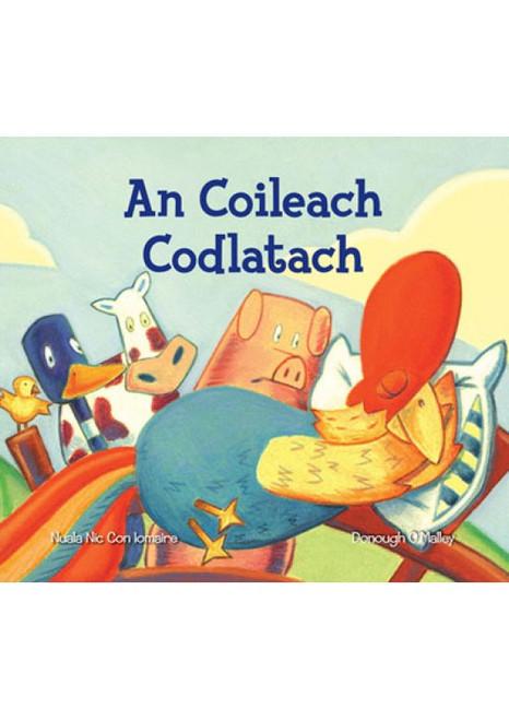 Nic Con Iomaire , Nuala & O'Malley, Donough - An Coilech Codlatach - Pb - Brand New - As Gaeilge - PB