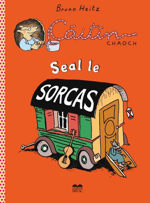Heitz, Bruno - Caitlín Chaoch - Seal sa SORCAS - PB - BRAND NEW - AS GAEILGE ( Leabhar Grafach - Graphic Novel)