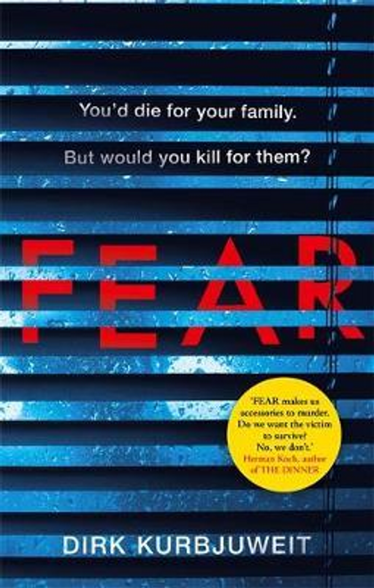 Kurbjuweit, Dirk / Fear (Large Paperback)