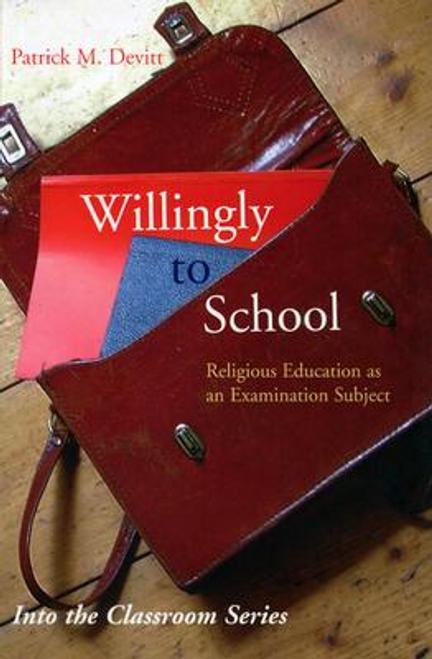 Devitt, Patrick M. / Willingly to School (Large Paperback)