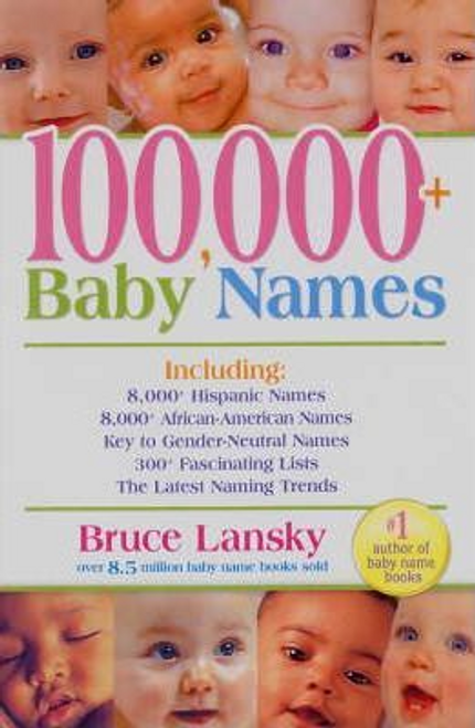 Lansky, Bruce / 100,000 + Baby Names (Large Paperback)