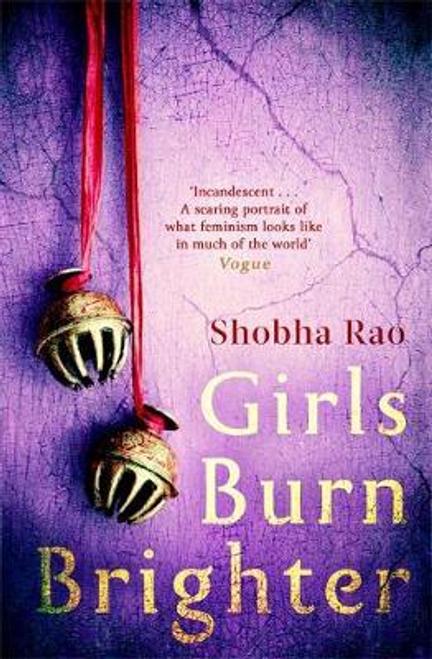 Rao, Shobha / Girls Burn Brighter (Large Paperback)