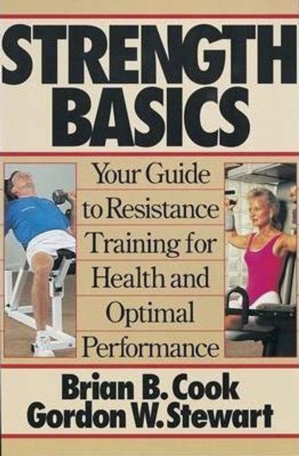 Cook, Brian B. / Strength Basics (Large Paperback)