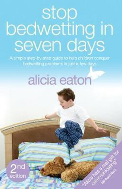 Eaton, Alicia / Stop Bedwetting in Seven Days (Large Paperback)