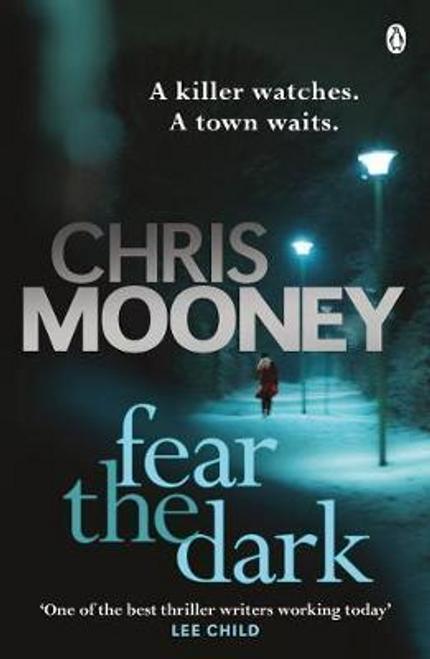 Mooney, Chris / Fear the Dark