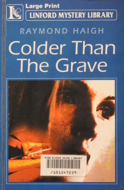 Haigh, Raymond / Colder Than the Grave