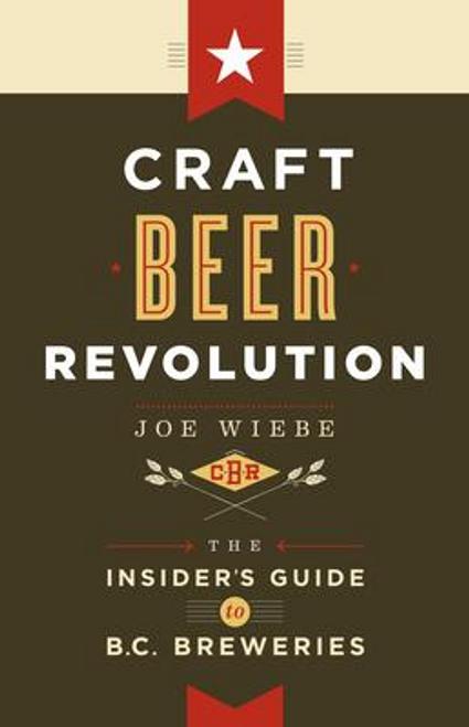 Wiebe, Joe / Craft Beer Revolution