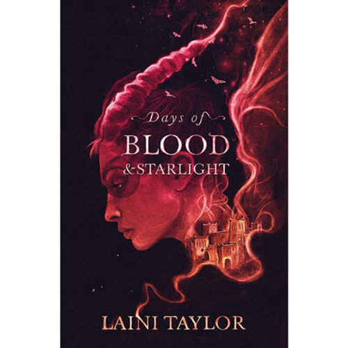 Taylor, Laini - Days of Blood and Starlight ( Daughter of Smoke and Bone Trilogy - Book 2 ) PB  - BRAND NEW