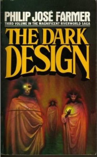 Farmer, Philip Jose / The Dark Design