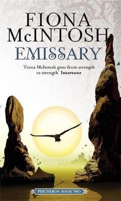 McIntosh, Fiona / Emissary : Percheron Book Two
