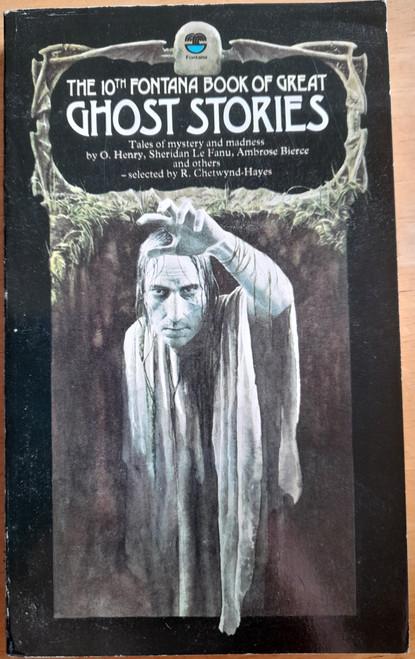 Aickman, Robert ( Editor) - The 10th Fontana Book of Great Ghost Stories - Vintage PB - 1975 ( Originally 1974)
