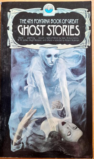 Aickman, Robert ( Editor) - The 4th Fontana Book of Great Ghost Stories - Vintage PB - 1975 ( Originally 1967)