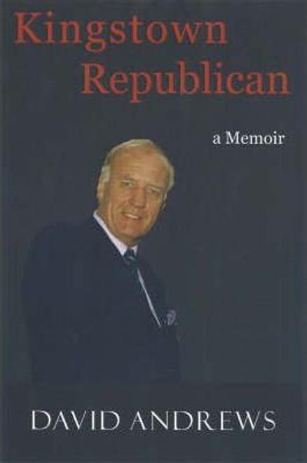 Andrews, David - Kingstown Republican : A Memoir PB -