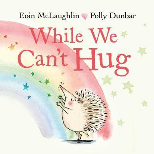 Mclaughlin, Eoin / While We Can't Hug (Children's Picture Book)