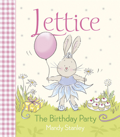 Stanley, Mandy / Lettice: The Birthday Party (Children's Picture Book)