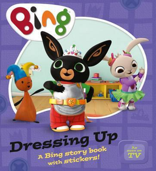Bing: Dressing Up (Children's Picture Book)