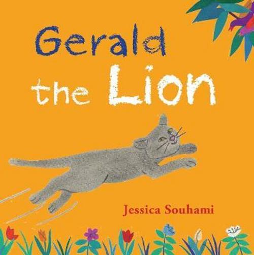 Souhami, Jessica / Gerald the Lion (Children's Picture Book)