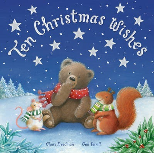 Freedman, Claire / Ten Christmas Wishes (Children's Picture Book)