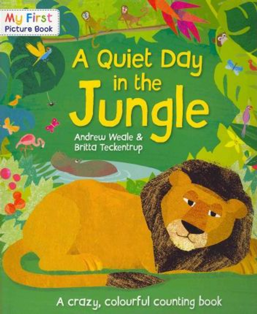 Weale, Andrew / A Quiet Day in the Jungle (Children's Picture Book)