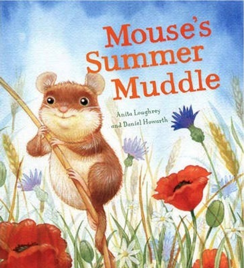 Loughrey, Anita / Mouse's Summer Muddle (Children's Picture Book)