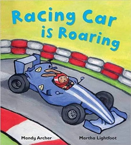 Archer, Mandy / Racing Car is Roaring (Children's Picture Book)