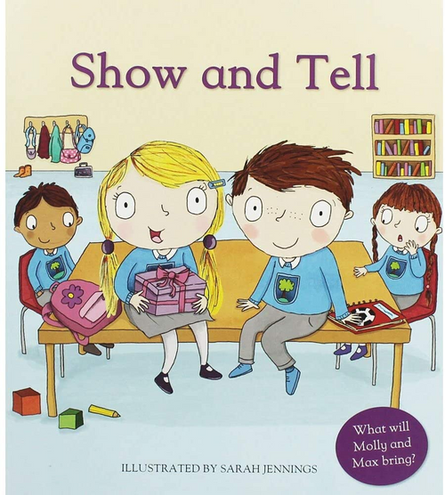 Show And Tell (Children's Picture Book)