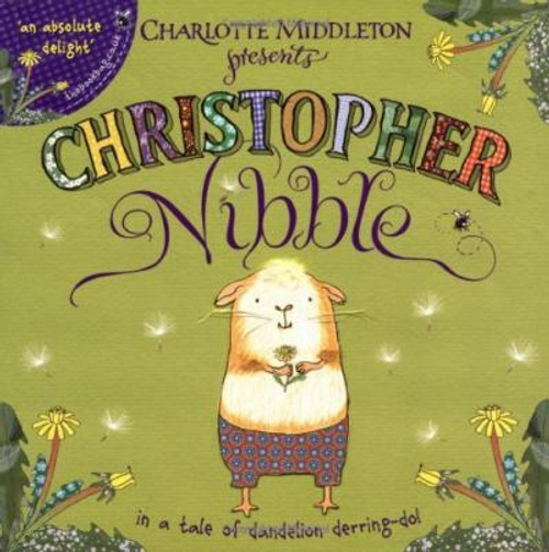 Middleton, Charlotte / Christopher Nibble (Children's Picture Book)