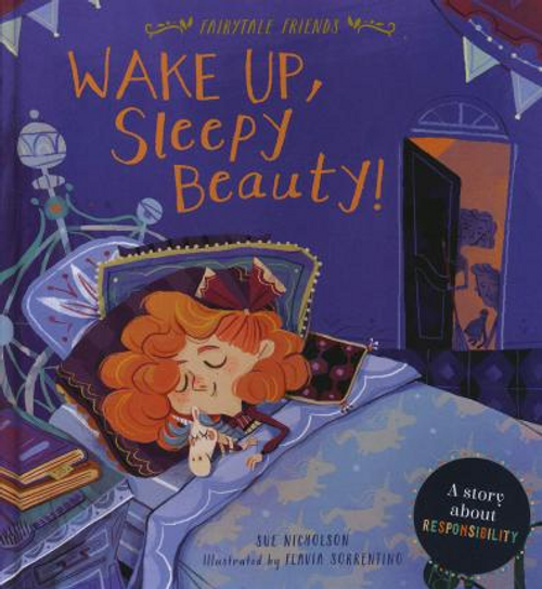 Nicholson, Sue / Fairytale Friends: Wake Up, Sleeping Beauty (Children's Picture Book)