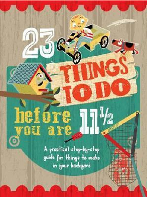 Warren, Mike / 23 Things to do Before you are 11 1/2 (Children's Picture Book)