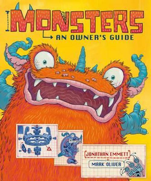 Emmett, Jonathan / Monsters: An Owner's Guide (Children's Picture Book)