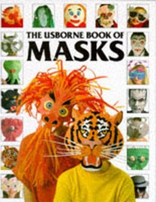 Gibson, Ray / The Usborne Book of Masks (Children's Picture Book)