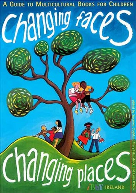 Coghlan, Susanna / Changing Faces: Changing Places : A Guide to Multicultural Books for Children (Children's Picture Book)