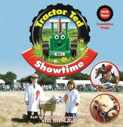 Tractor Ted: 8 : Showtime (Children's Picture Book)