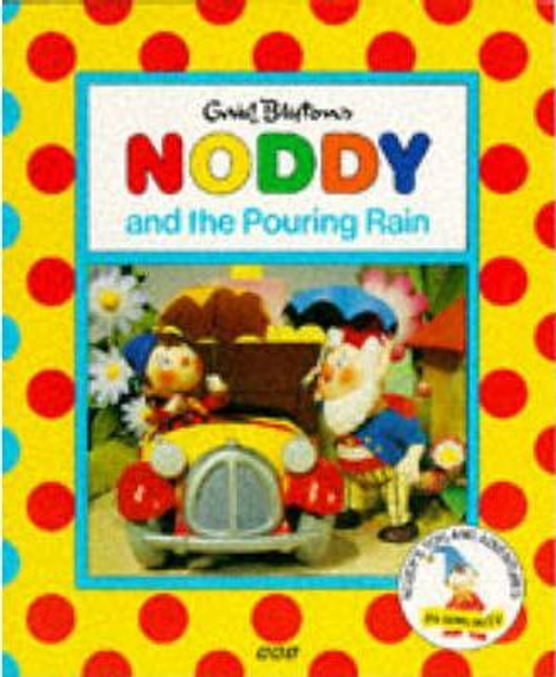 Blyton, Enid / Noddy and the Pouring Rain (Children's Picture Book)