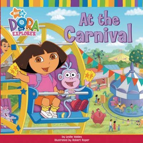 Dora the Explorer: At the Carnival (Children's Picture Book)