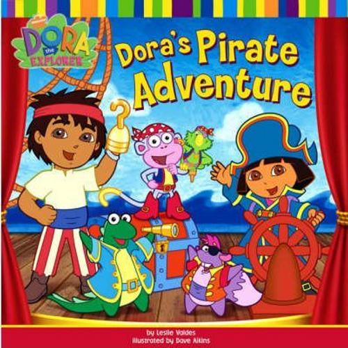 Dora the Explorer: Dora's Pirate Adventure (Children's Picture Book)