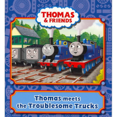 Thomas and Friends: Thomas meets the Troublesome Trucks (Children's Picture Book)