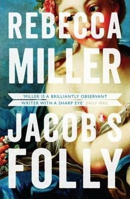Miller, Rebecca / Jacob's Folly (Large Paperback)