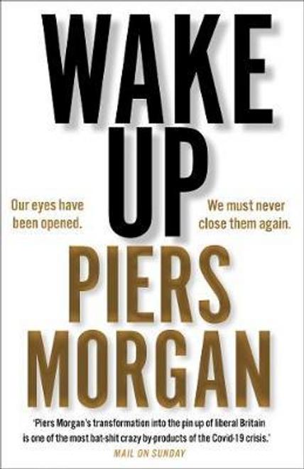 Morgan, Piers / Wake Up (Large Paperback)