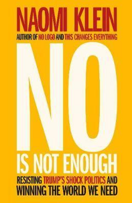Klein, Naomi / No Is Not Enough (Large Paperback)