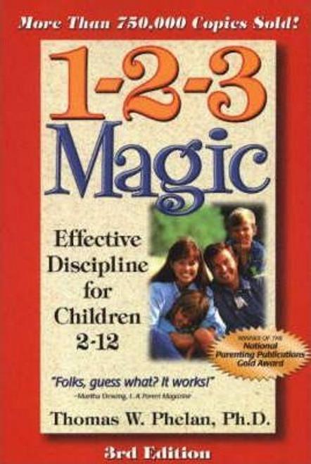 Phelan, Thomas W. / 1-2-3 Magic : Effective Discipline for Children 2-12 (Large Paperback)