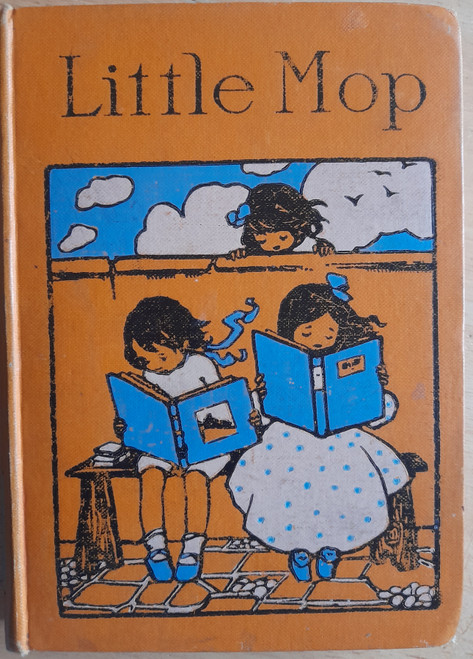 Bray, Charles ( Mrs ) - Little Mop  & Other Stories - Illustrated - HB  c 1913