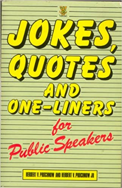 Prochnow, Herbert V. / Jokes, Quotes and One-liners for Public Speakers