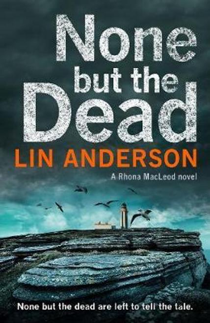 Anderson, Lin / None but the Dead