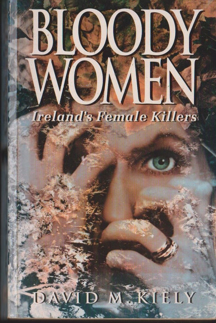 Kiely, David M. / Bloody Women